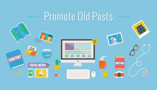 8 Phương pháp để làm nổi bật bài viết cũ trong WordPress